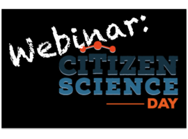 Citizen Science Day Webinar